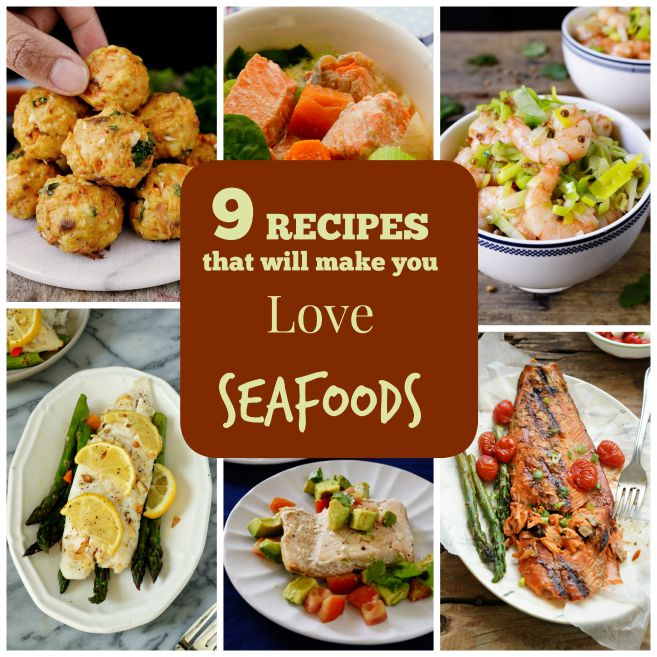 9 Recipes that Will Make You Love Seafood