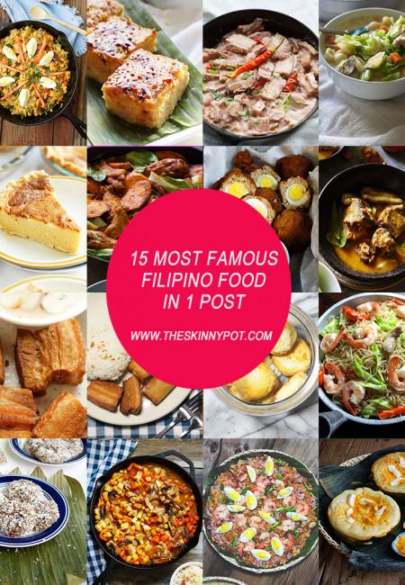 15 MOST FAMOUS FILIPINO FOOD IN 1 POST/ www.theskinnypot.com