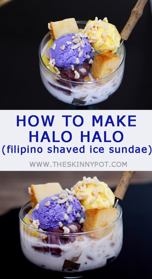 HOW TO MAKE HALO HALO (Filipino Shaved Ice Sundae). Refreshing Filipino snack with shaved ice, evaporated milk and sugar. Top with sweetened beans, nata de coco, or any fresh fruits you want. And to make it more fancy, add on 2 or more variety of ice cream and leche flan. Add in jackfruit too.