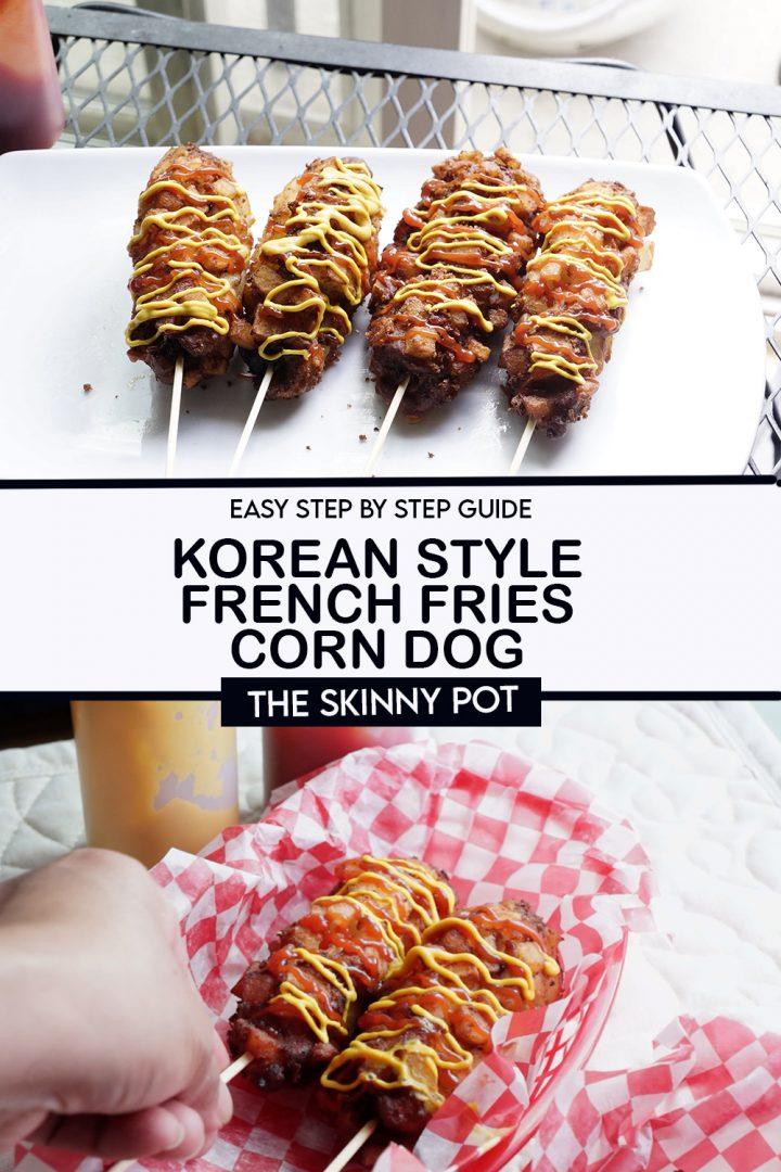 KOREAN STYLE FRENCH FRIES CORN DOG
