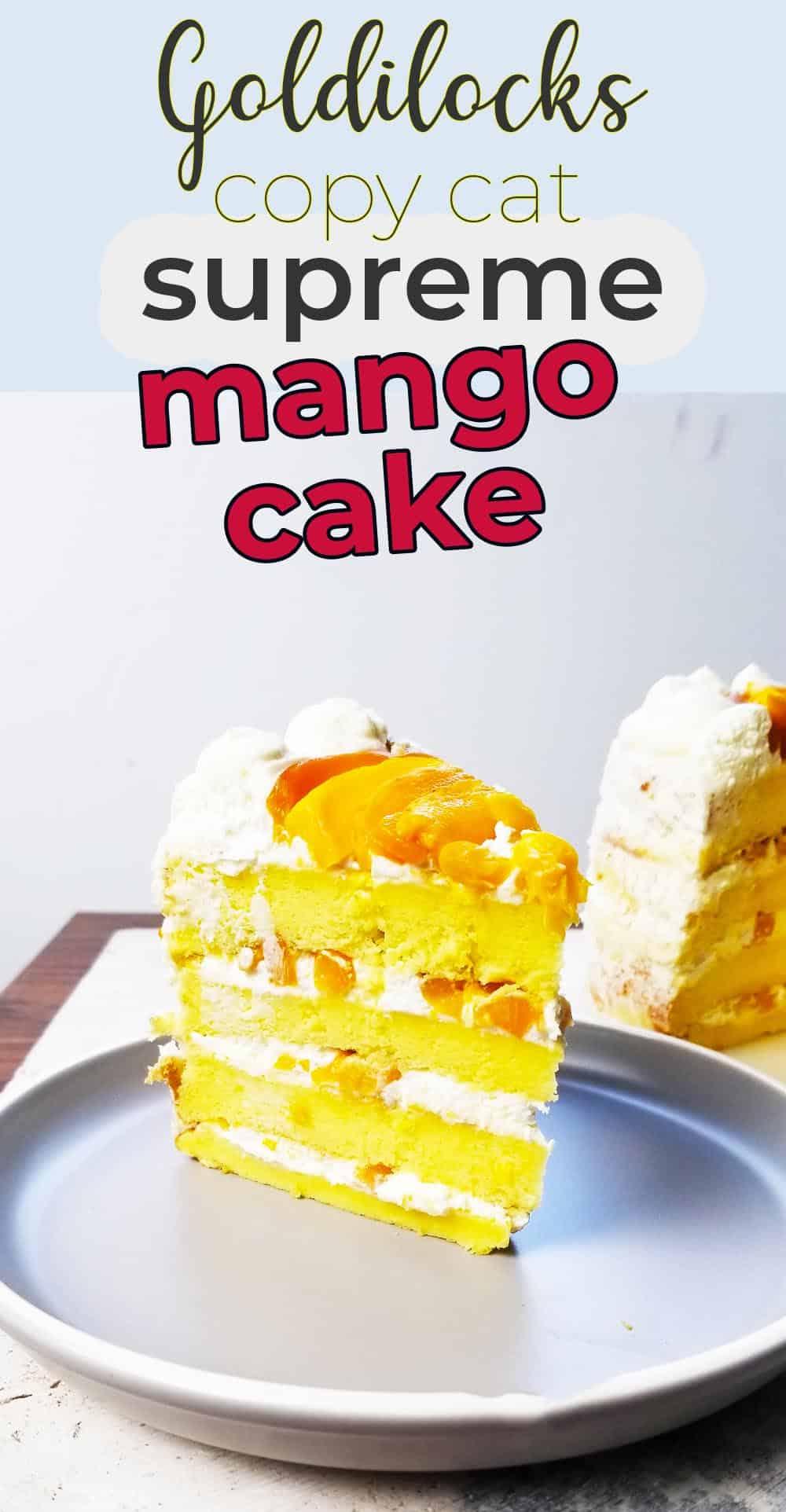 Mango Supreme Cake Goldilocks Copycat