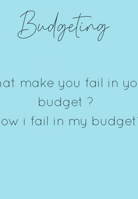 how I fail in my budget