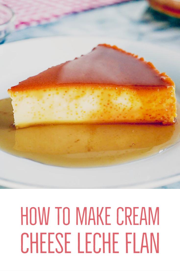 How to Make Cream Cheese Leche Flan